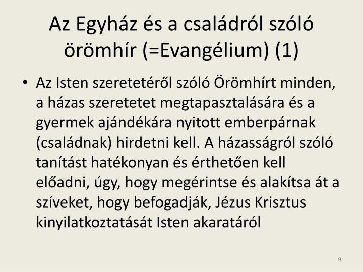 Az Egyház és a családról szóló örömhír (=Evangélium