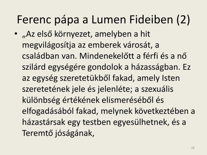 Ferenc pápa a Lumen