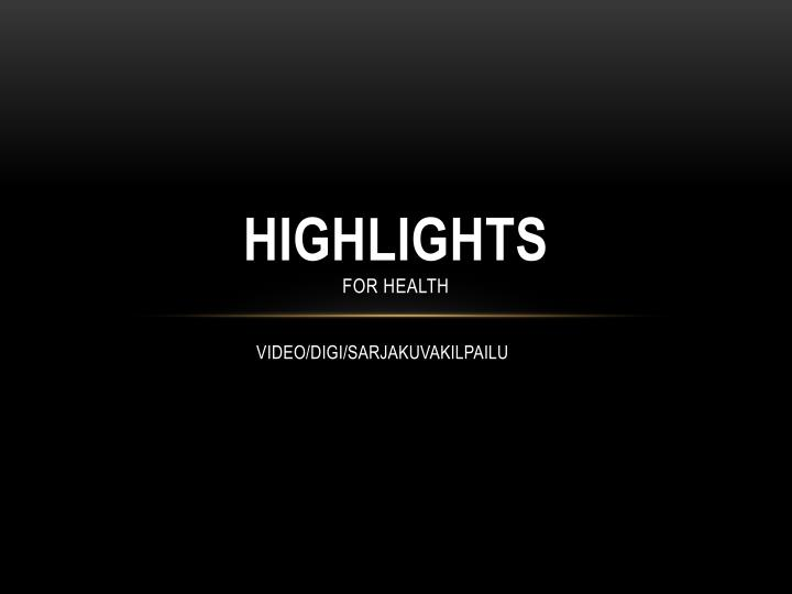 Highlights for health