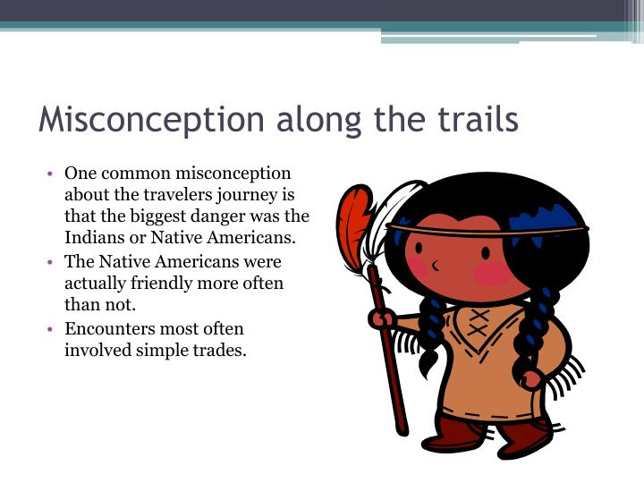 Misconception along the trails
