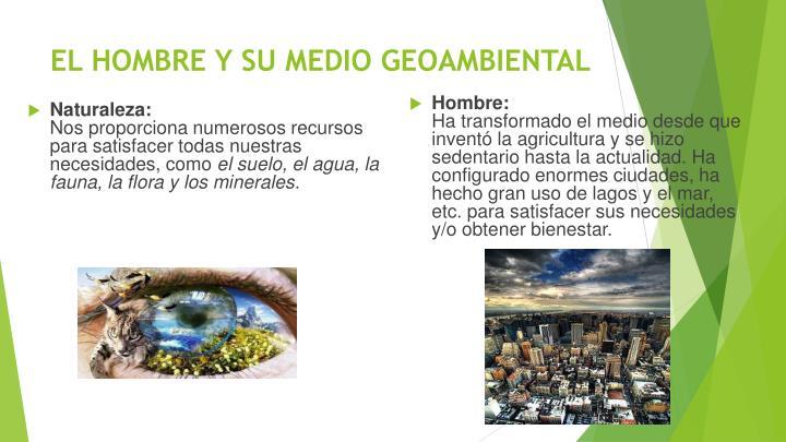 EL HOMBRE Y SU MEDIO GEOAMBIENTAL