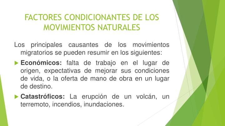 FACTORES CONDICIONANTES DE LOS MOVIMIENTOS NATURALES