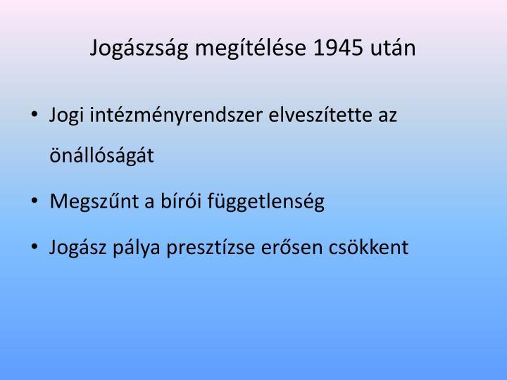 Jogászság megítélése 1945 után