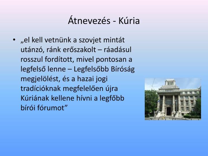 Átnevezés - Kúria