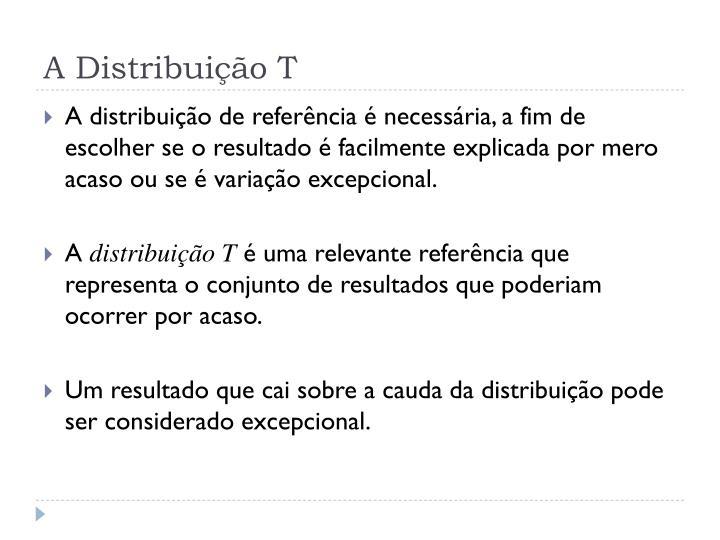 A Distribuição T
