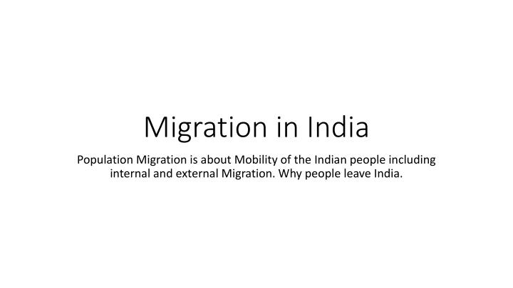 Migration in India