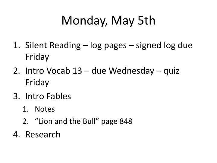 Monday, May 5th