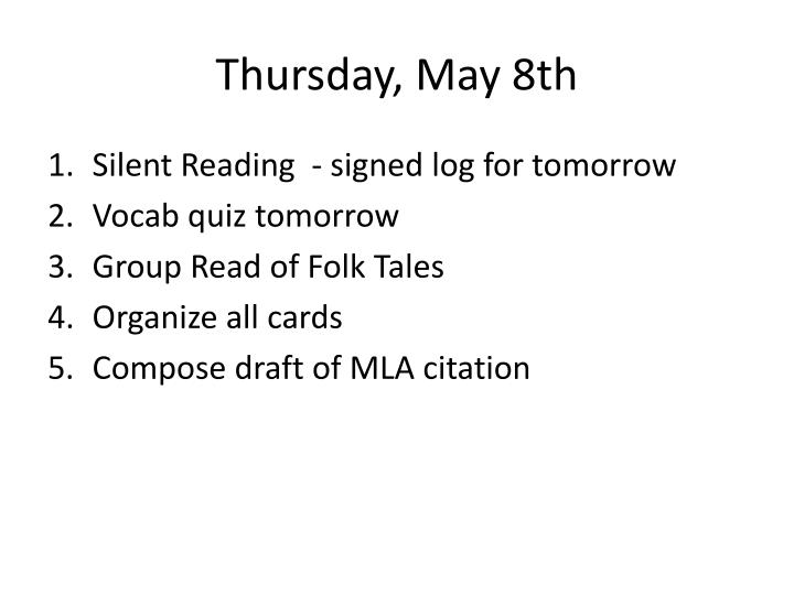 Thursday, May 8th