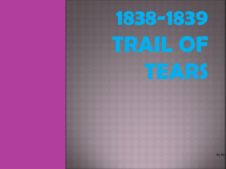 1838 1839 trail of tears