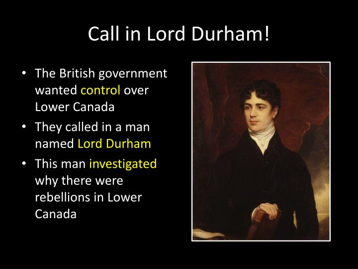 Call in Lord Durham!