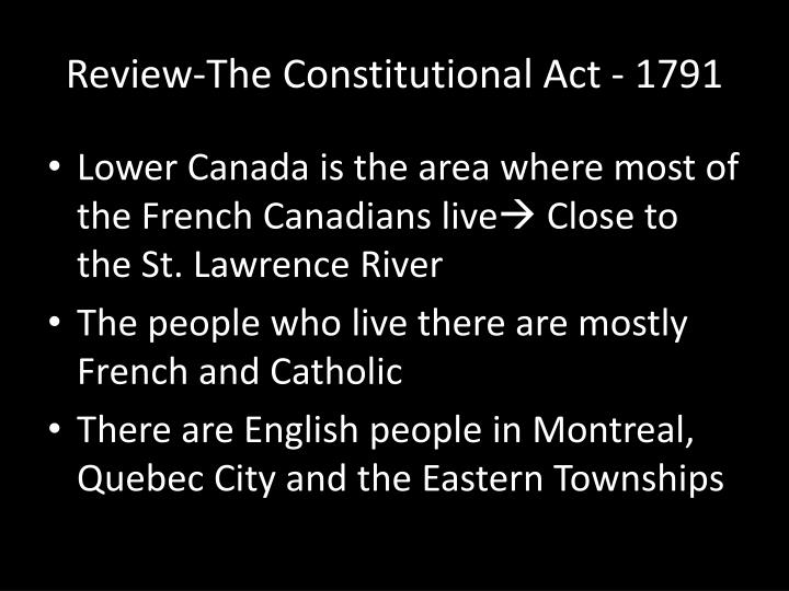 Review-The Constitutional Act - 1791