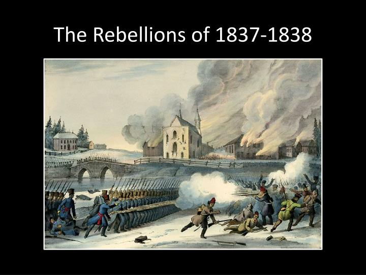 The rebellions of 1837 1838