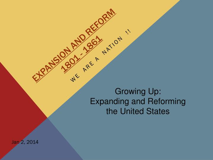 Expansion and reform