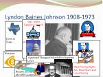 lyndon baines johnson 1908 1973