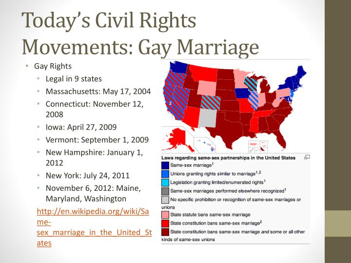 gay marriage as a civil rights Marriage is established as a civil right by the fourteenth amendment, but there is a question as to whether this applies to same-sex marriages.