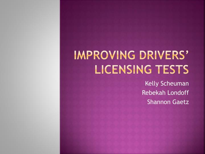 Improving drivers licensing tests