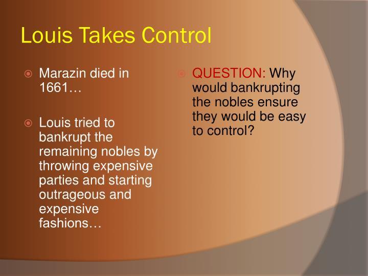Louis Takes Control