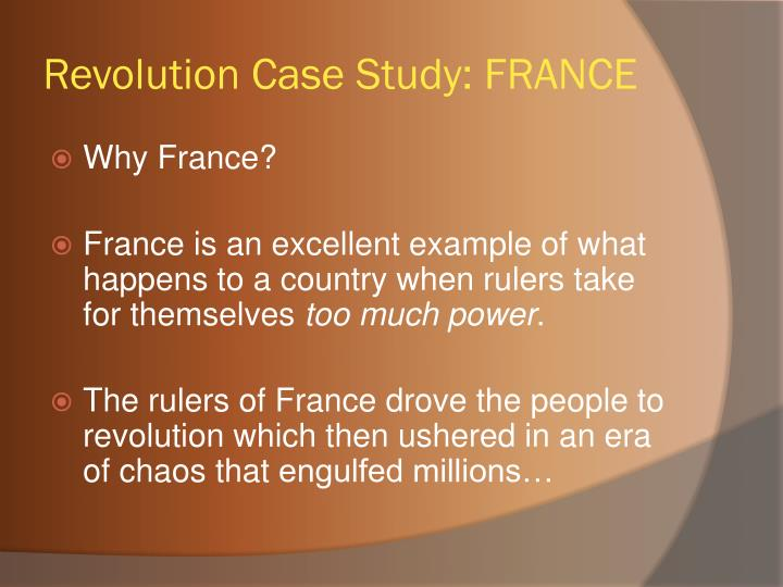 Revolution Case Study: FRANCE