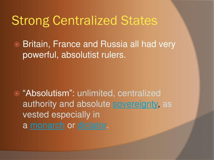 Strong Centralized States