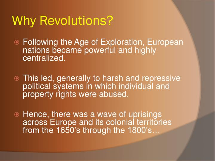 Why Revolutions?