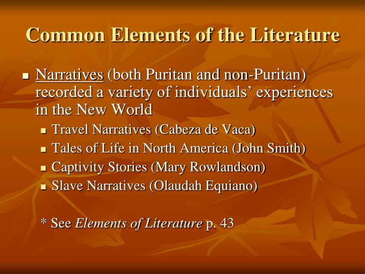 Common Elements of the Literature