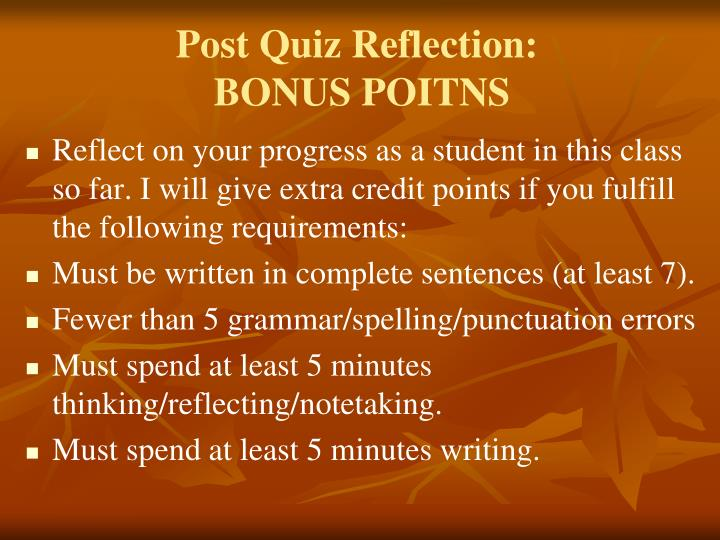 Post Quiz Reflection: