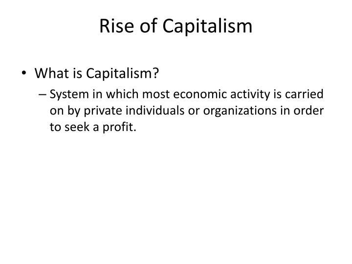 Rise of Capitalism