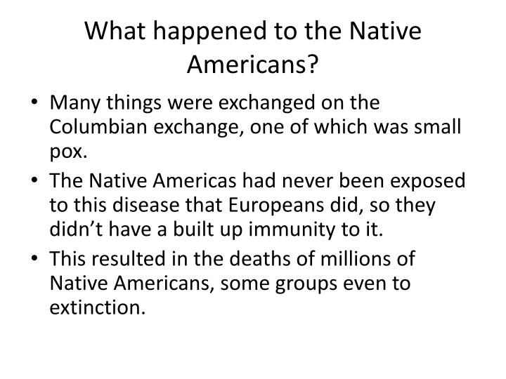 What happened to the Native Americans?