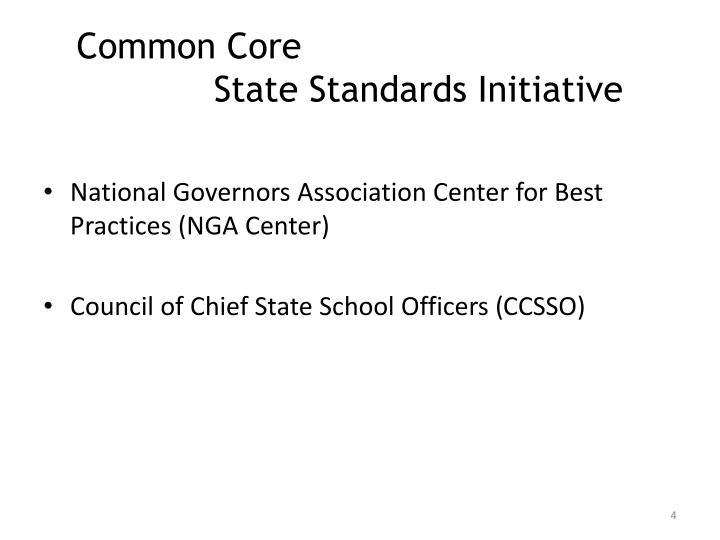 Common Core                                     State Standards Initiative