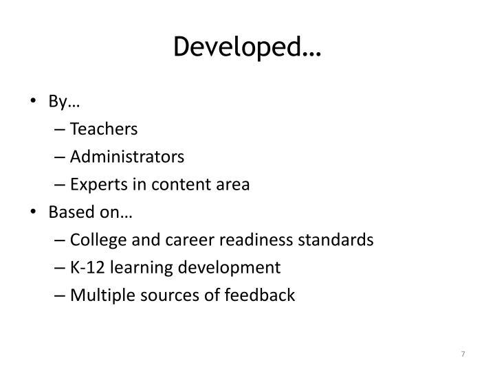 Developed…