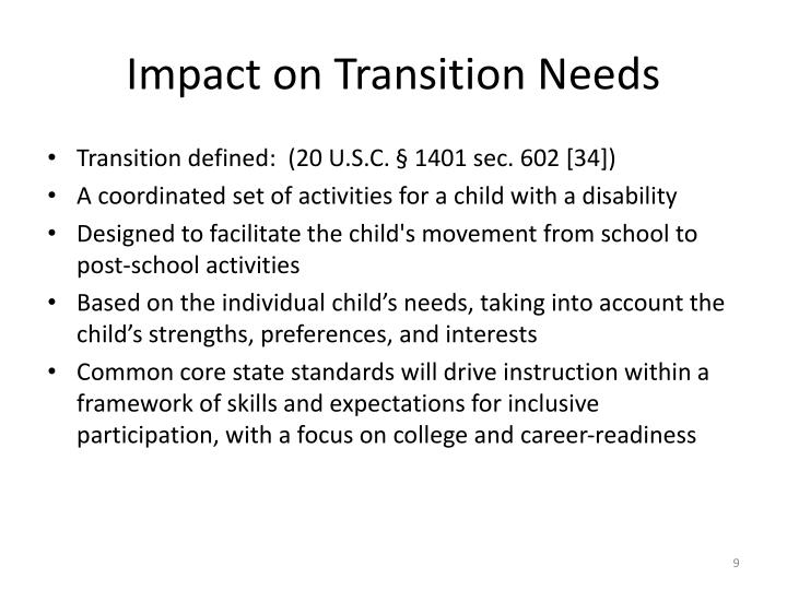 Impact on Transition Needs
