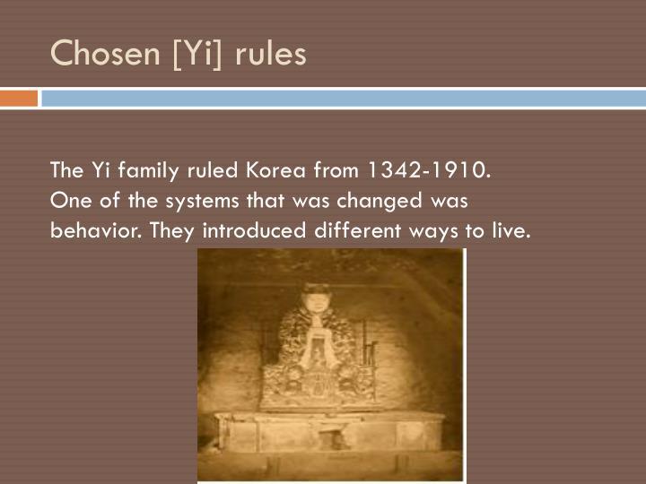 Chosen [Yi] rules