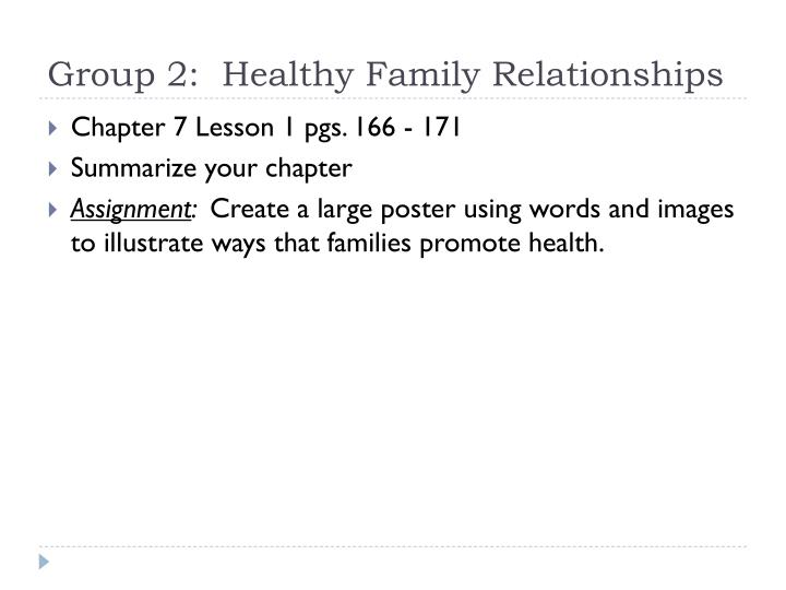Group 2:  Healthy Family Relationships