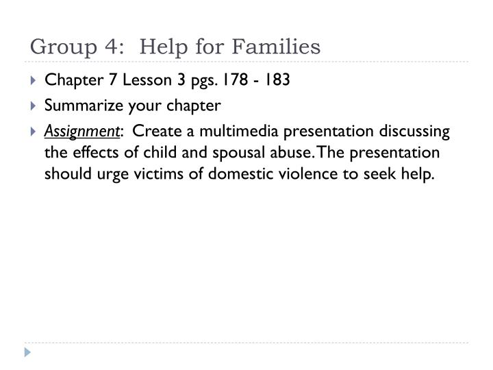 Group 4:  Help for Families