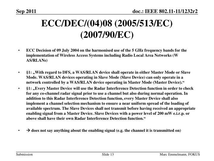 ECC/DEC/(04)08 (2005/513/EC) (2007/90/EC)
