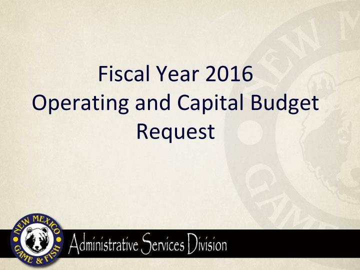 Fiscal Year 2016