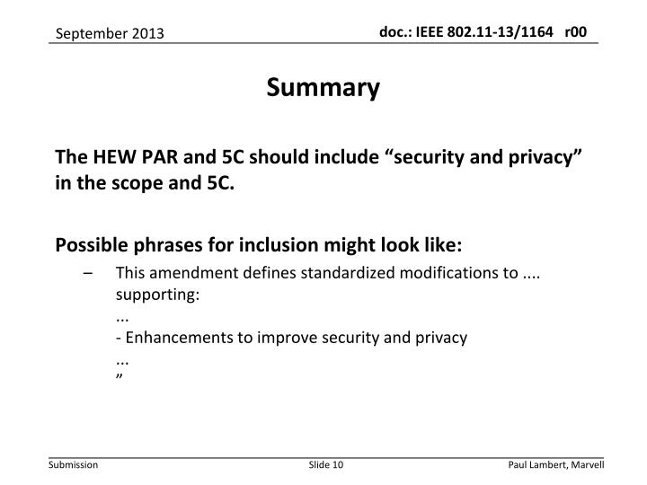 "The HEW PAR and 5C should include ""security and privacy"" in the scope and 5C."