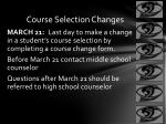 course selection changes
