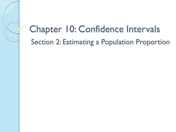 Chapter 10 confidence intervals
