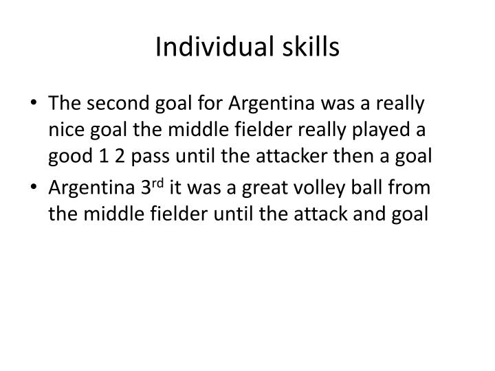 Individual skills