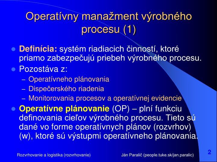 Operatívny manažment výrobného procesu (1)