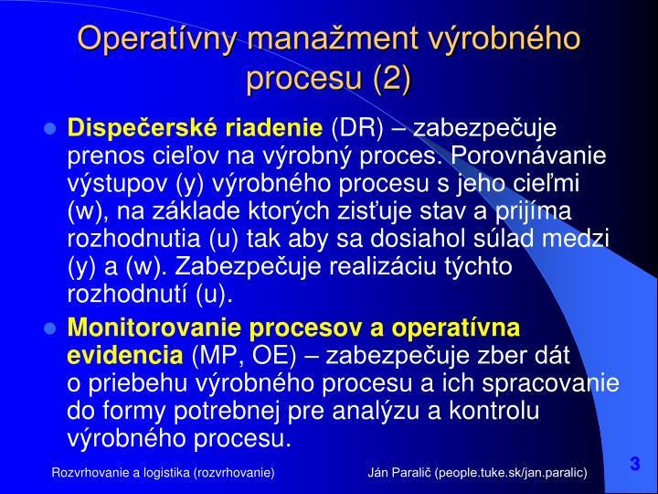 Operatívny manažment výrobného procesu (