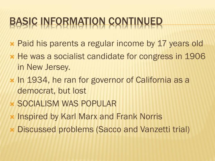 Paid his parents a regular income by 17 years old