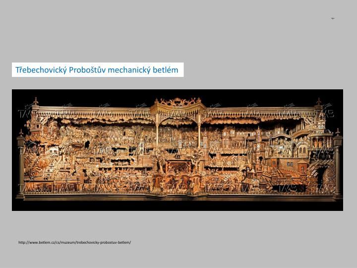 Třebechovický Proboštův mechanický betlém