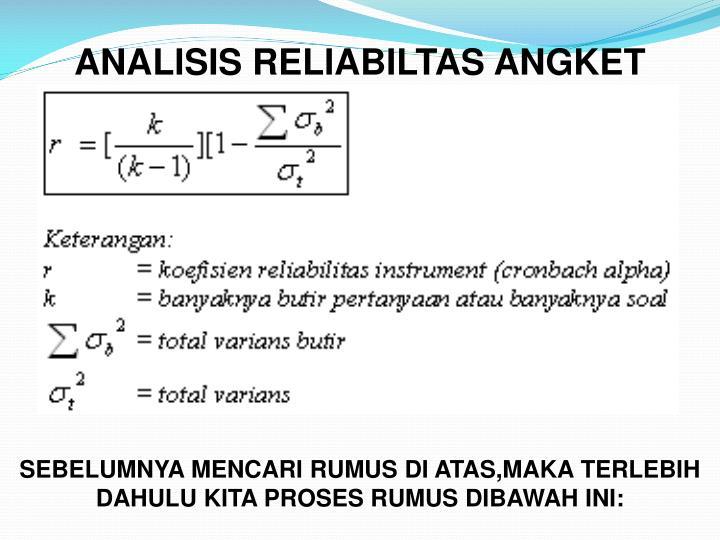 ANALISIS RELIABILTAS ANGKET