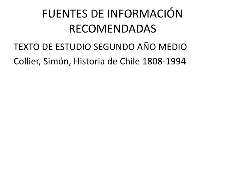 FUENTES DE INFORMACIÓN RECOMENDADAS
