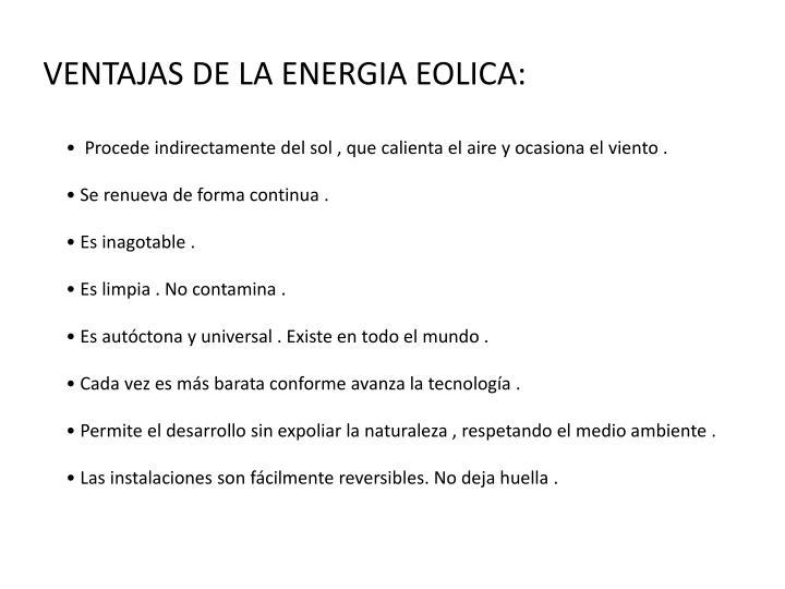 VENTAJAS DE LA ENERGIA EOLICA: