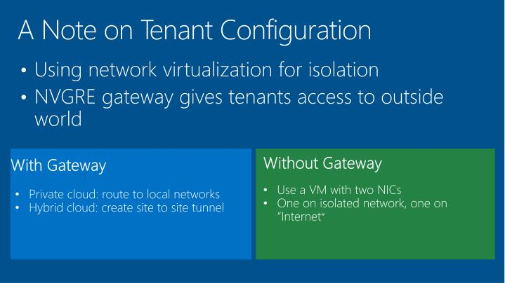 A Note on Tenant Configuration