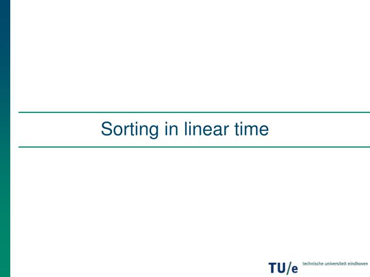 Sorting in linear time