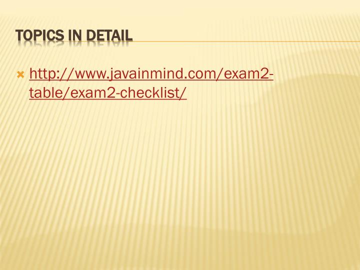 http://www.javainmind.com/exam2-table/exam2-checklist/